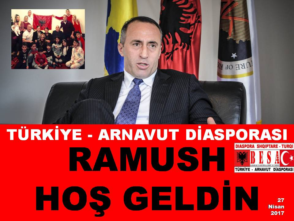 "TÜRKİYE - ARNAVUT DİASPORASI'NIN ""RAMUSH HARADİNAJ"" AÇIKLAMASI"