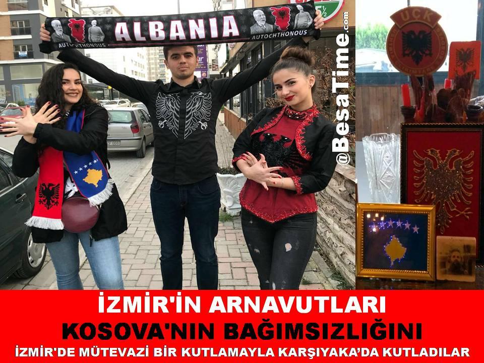 İZMİR'İN ARNAVUTLARI KOSOVA'NIN BAĞIMSIZLIĞINI İZMİR'DE MÜTEVAZİ BİR KUTLAMAYLA KARŞIYAKA'DA KUTLADILAR